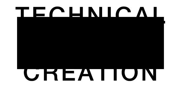 TECHNICAL+CREATION